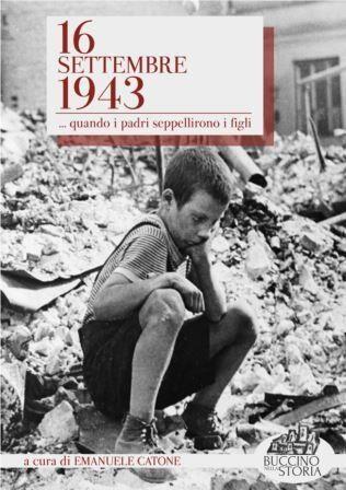 Il bombardamento alleato di Buccino (16 settembre 1943)